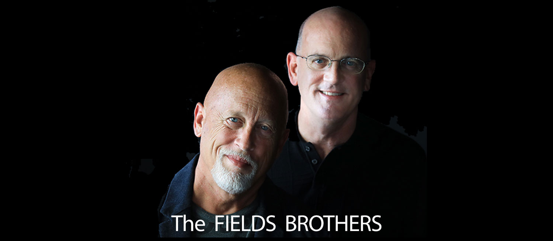 Roger Fields and Jeff Fields